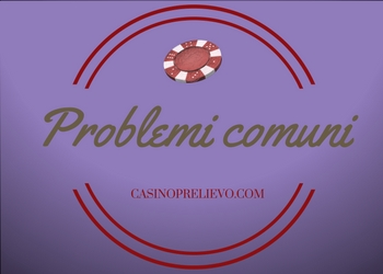 Problemi comuni